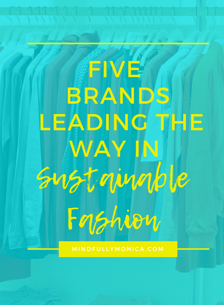 5 Brands Leading the Way in Sustainable Fashion