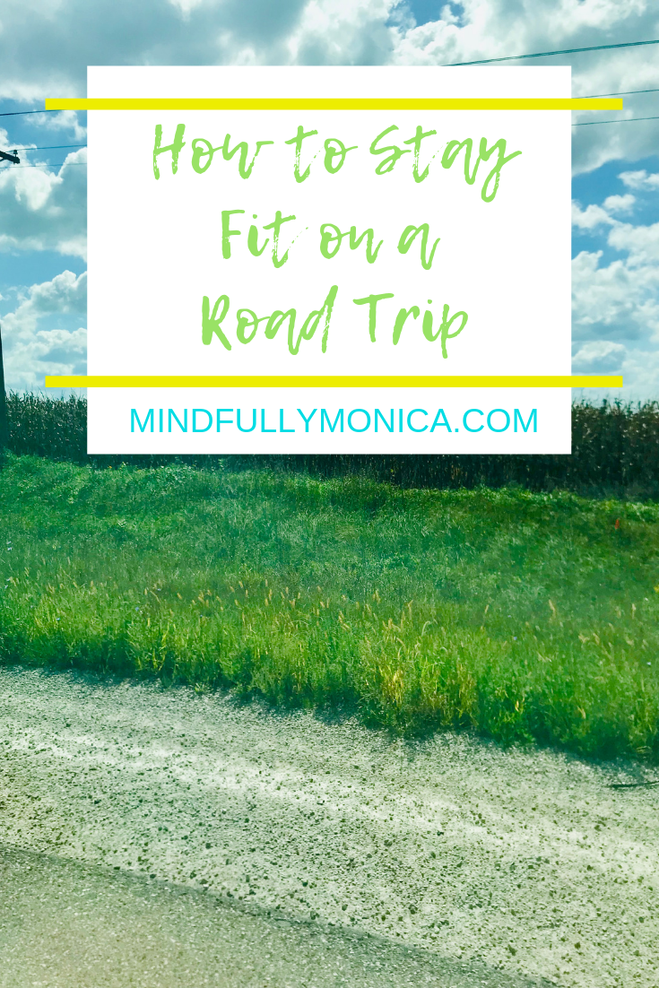 How to Stay Fit on a Road trip, Fitness, road trip