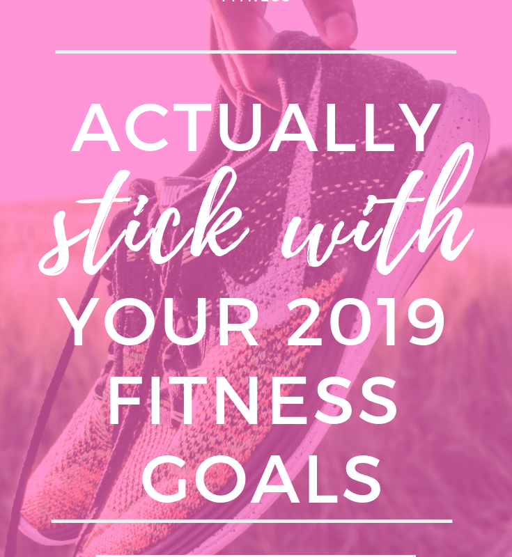 With 2019 upon us, it's the perfect time to focus on your health! In this post, I'll share how you can actually stick with your 2019 fitness goals to get healthy, start to workout and exercise regularly, how to set up a workout routine and plan them in a way you'll actually do them! No matter if you workout from home, at the gym or in a studio! #newyearsresolutions #goalsetting #wellness