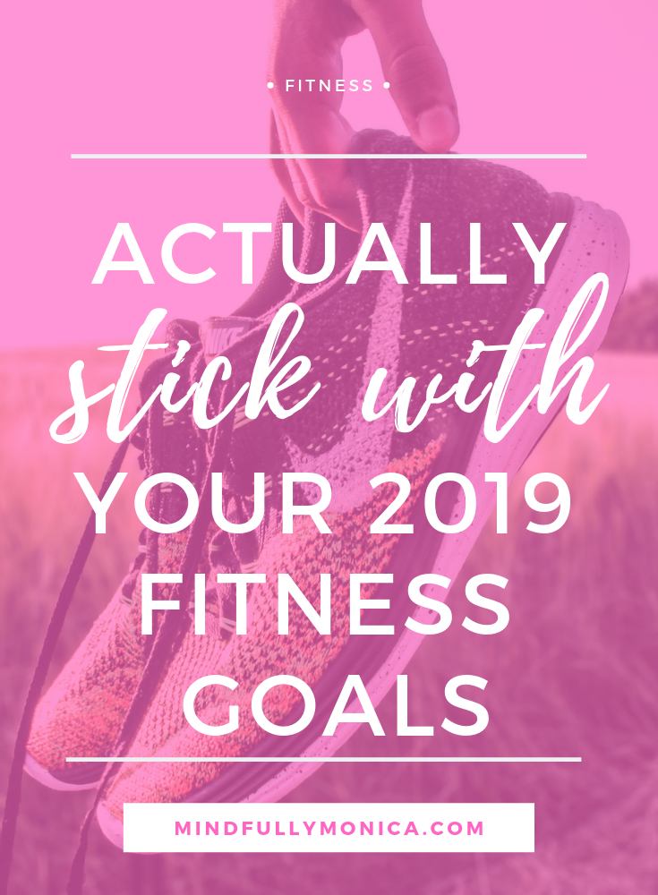 How to Accomplish Your Fitness Goals in 2019