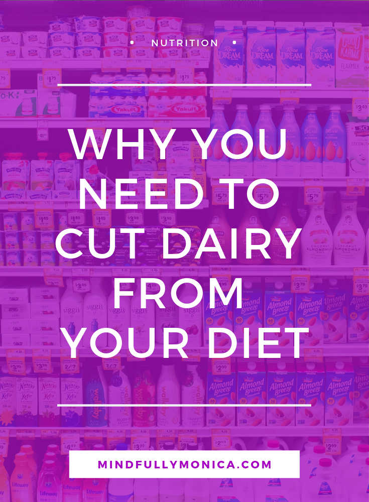 Why You Need to Cut Dairy from Your Diet