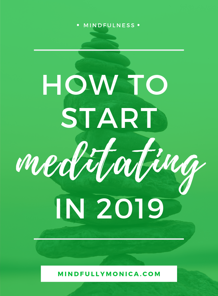 Adding meditation to your list of healthy goals for 2019 doesn't have to be hard! These tips will help you start mediation in 2019. Click through to read how to start meditating in 2019 and make you new habit stick! Also, don't forget to download your FREE 2019 Goal Planner! #healthyhabits #newyearsresolutions #mindfulness