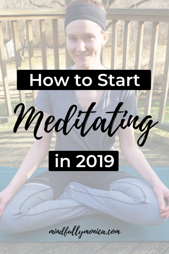 There is SO MUCH negativity, stress and other things to be worried about out there that it's easy to get overwhelmed with to-do's and emotions!  Meditation can help as it is the practice of being aware of your thoughts and emotions and trying to keep you in the present so you can enjoy your life! If meditation is a goal for you in 2019, click through to ready my tips to start meditating in 2019 and how to action STICK with your new meditation goal! #goalsetting #healthyhabits #wellness #mindfulness