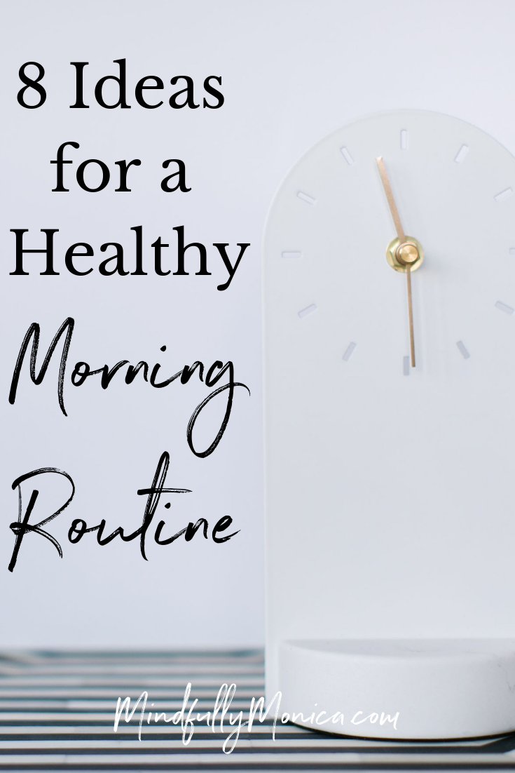 You've heard it before, people who are successful, healthy and seem to have it all get up early, eat healthy, and just seem to have their life together. It seems pretty much impossible, but it's not! The first step is to have a healthy morning routine! Click through to read my 8 ideas for a healthy morning routine. #DailyRoutines #healthyhabits #healthylifestyle #healthyroutines