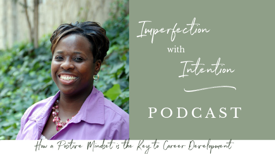 In this episode of Imperfection with Intention, Genola and I chat about the anxiety around searching for a new job. Click through for interview tips, networking tips, cover letter and resume tips, and more inspiration! #careerdevelopmentplan #careeradvice #careerideas #inspirationalpodcast