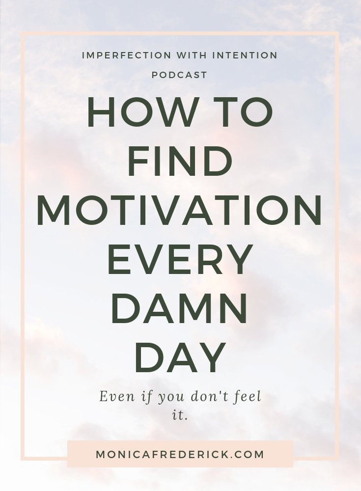 It's the age old question, How do I find motivation every day? These 3 tips are what I use to reminder that I can find motivation any time I need it. | daily motivation | Daily inspiration | everyday motivation | Everyday inspiration | stay motivated | keep going