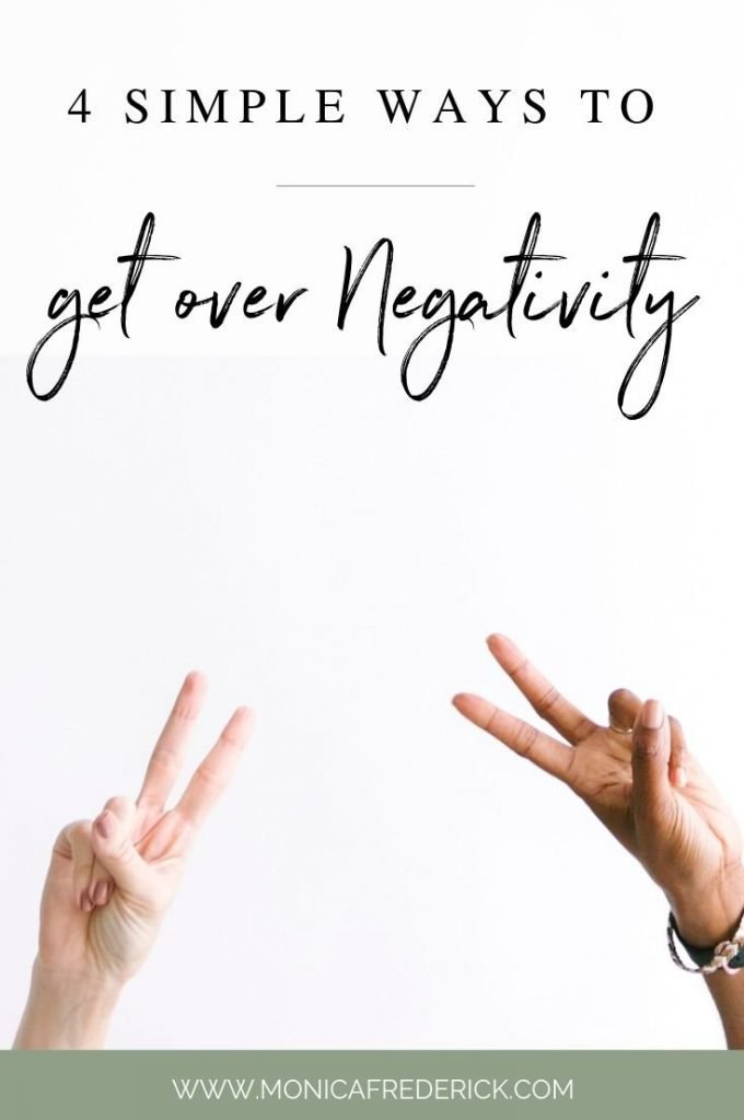 Ugh, negativity. It's what you want to stay away from so badly, but can't help feeling all the time. I get it, I've been there. But there's a few ways that I get over negativity and they're simple to do! They just require a mindset shift. Click through read. | getting rid of negativity | negative energy | #mindset | positive thinking
