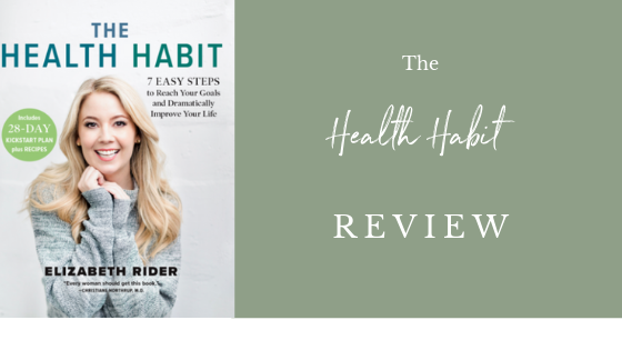 Trying to accomplish Health Goals can be SO overwhelming and there's A TON of different options when it comes to books about it. The Health Habit by Elizabeth Rider is one of the newest books all about how to reach goals, create a healthy lifestyle and how to understand your nutrition. Click through to read my review of the book before you grab your own copy! #ElizabethRider #TheHealthHabit #healthyhabits