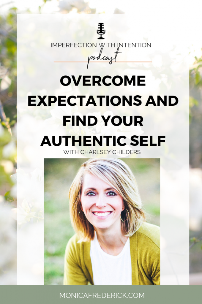 In this episode of Imperfection with Intention, I'm chatting with my guest about how you can overcome society's expectations and find you TRUE authentic self. Click through to listen in, read the shownotes and download my FREE core values journal! #personaldevelopment #selfdiscovery #authenticself #confidence