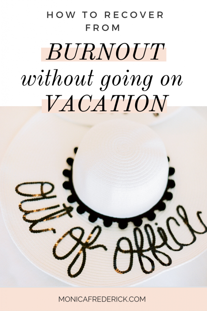 Sometimes it feels like the only way to start recovering from burnout is going on vacation. But there's a secret to making your days off from work worth it and help you recover from burnout. Click through to see how adding more white space into your day is the best way to rest and recharge. #workplaceburnout #workburnout | burnout tips for entrepreneurs