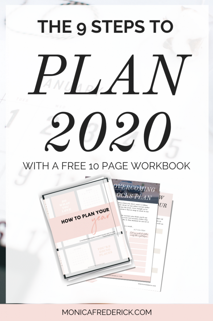 Wanna make 2020 the best year yet, but you don't know how? Click through to read the nine steps for planning 2020 (so that you'll actually take action) and download the FREE How to Plan Your Year workbook!  | How to plan for 2020 | 2020 plan | New Years Goals | New Years Resolutions | planning | new year planner | new year journal | new year goal setting | new years goals ideas