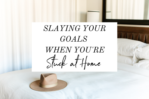 Struggling to stick to your goals while you're stuck at home? COVID-19 is affecting all of us in different ways, but if it's affecting you achieving your goals, make sure to click through to check out what's REALLY in your way and journal prompts to help you get into action. | Monica Chats | motivation | Goal setting | planning | productivity | work from home tips | start your business |