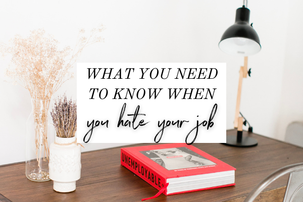 If you hate your job, then it's probably affecting every area of your life, right? Today on the podcast, we're talking about what you need to know when you hate your job, and what you can do NOW to help you create happiness and change the way you feel. Click through to read the post or listen to the podcast episode.   | job satisfaction | fulfilling career | career advice | mindset tips