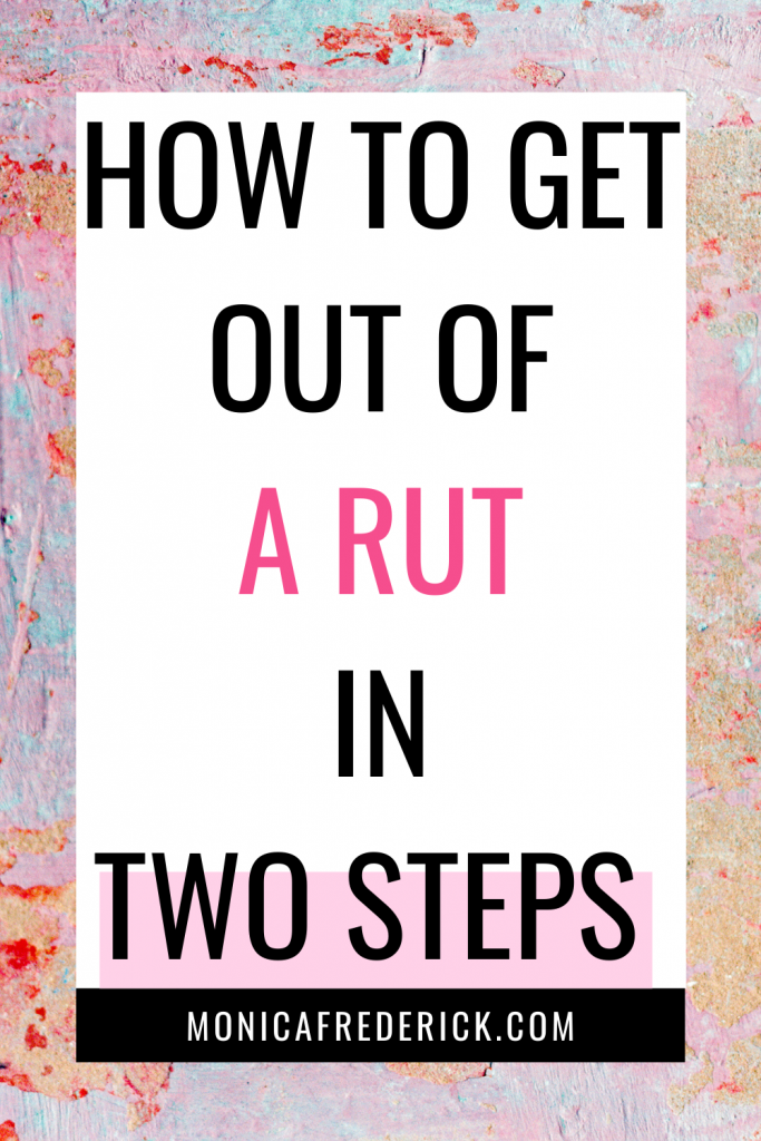 I'm talking about how easy it is to get into a rut when you prioritize other people's expectations over your own and look for outside validation. (I'm raising my hand on this one!!)  I'm also talking about the first two steps that I took to get out of the rut I felt myself fall into with my marriage, creativity, life... everything. || pulling yourself out of a rut || burnout